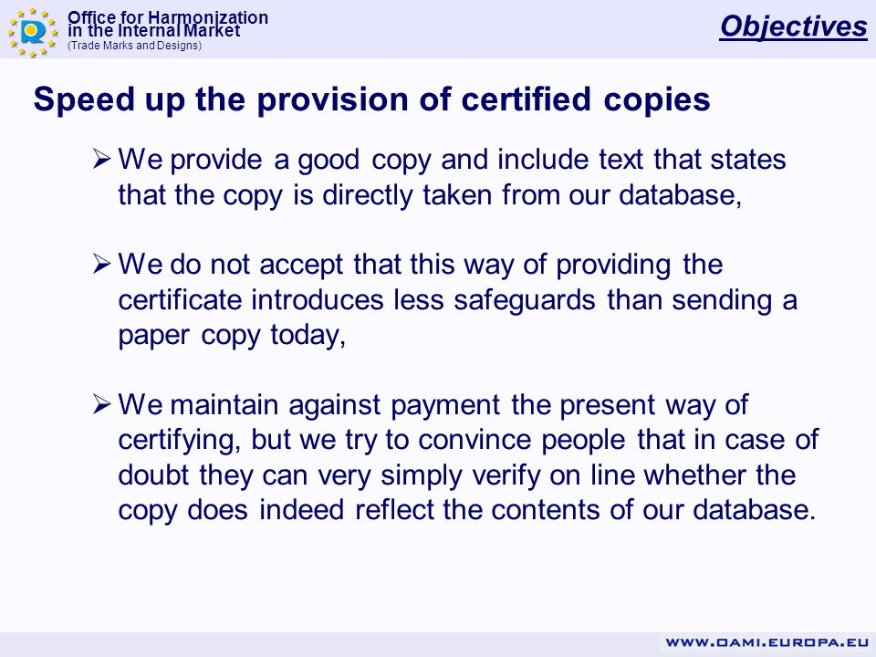 Speed up the provision of certified copies