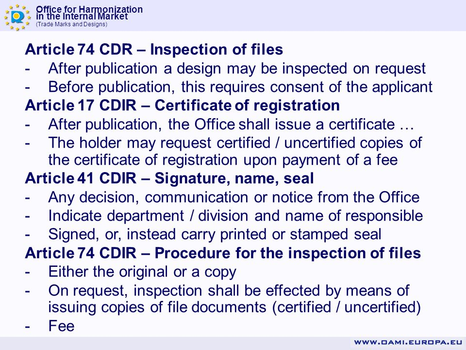 Article 74 CDR – Inspection of files