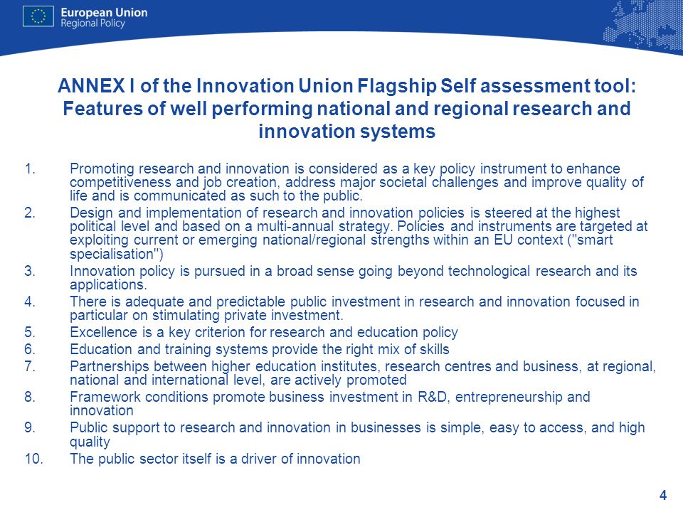 ANNEX I of the Innovation Union Flagship Self assessment tool: Features of well performing national and regional research and innovation systems