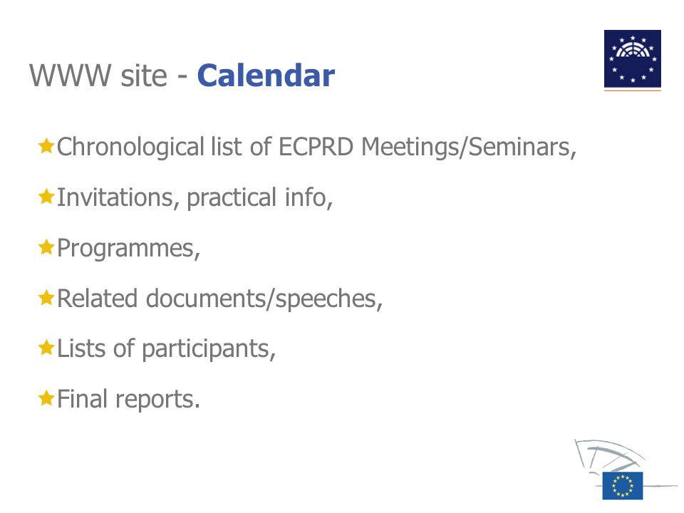 WWW site - Calendar Chronological list of ECPRD Meetings/Seminars,