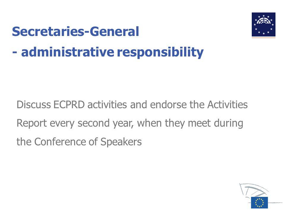 Secretaries-General - administrative responsibility