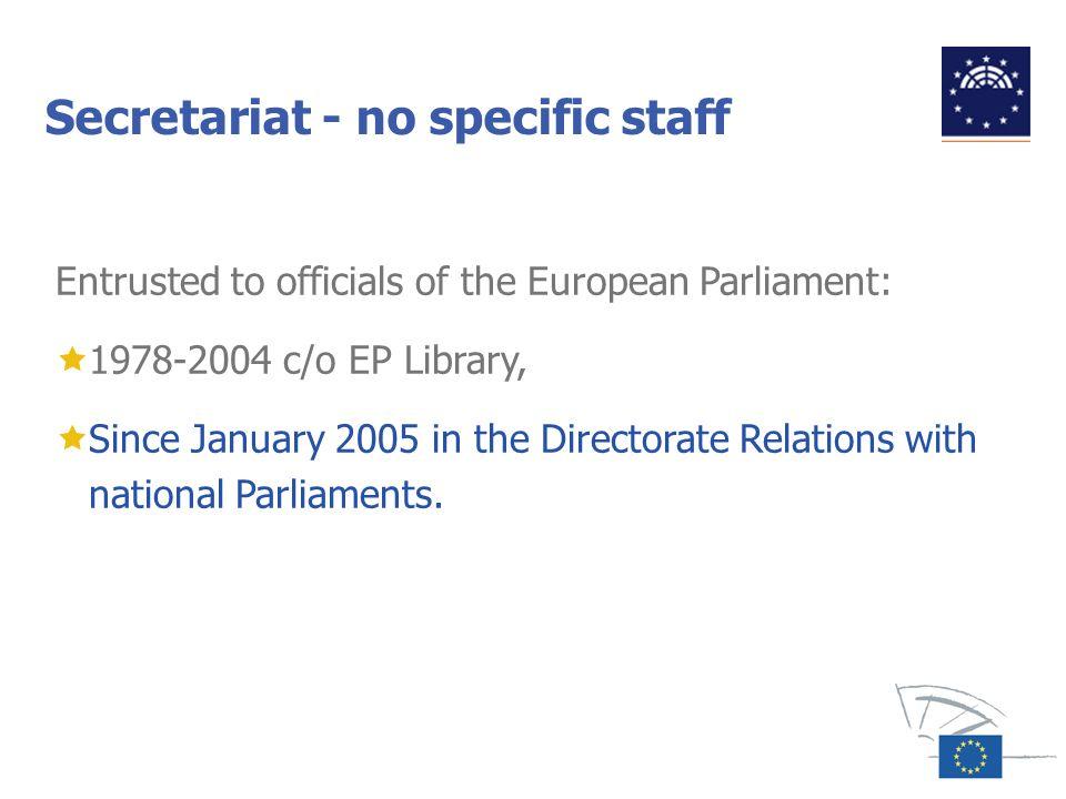Secretariat - no specific staff
