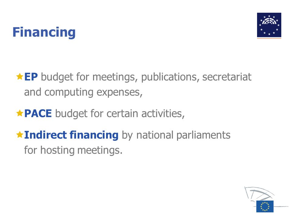 Financing EP budget for meetings, publications, secretariat and computing expenses, PACE budget for certain activities,