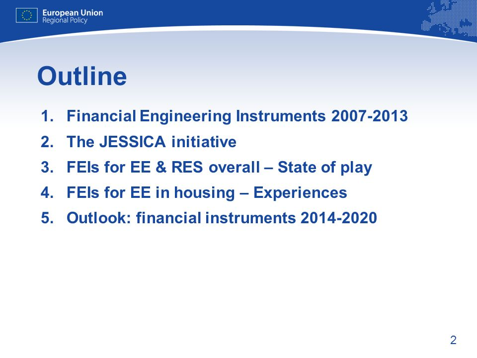 Outline Financial Engineering Instruments 2007-2013
