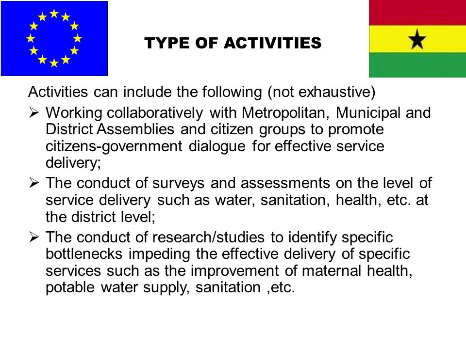 TYPE OF ACTIVITIES Activities can include the following (not exhaustive)