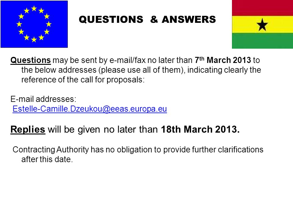 Replies will be given no later than 18th March 2013.
