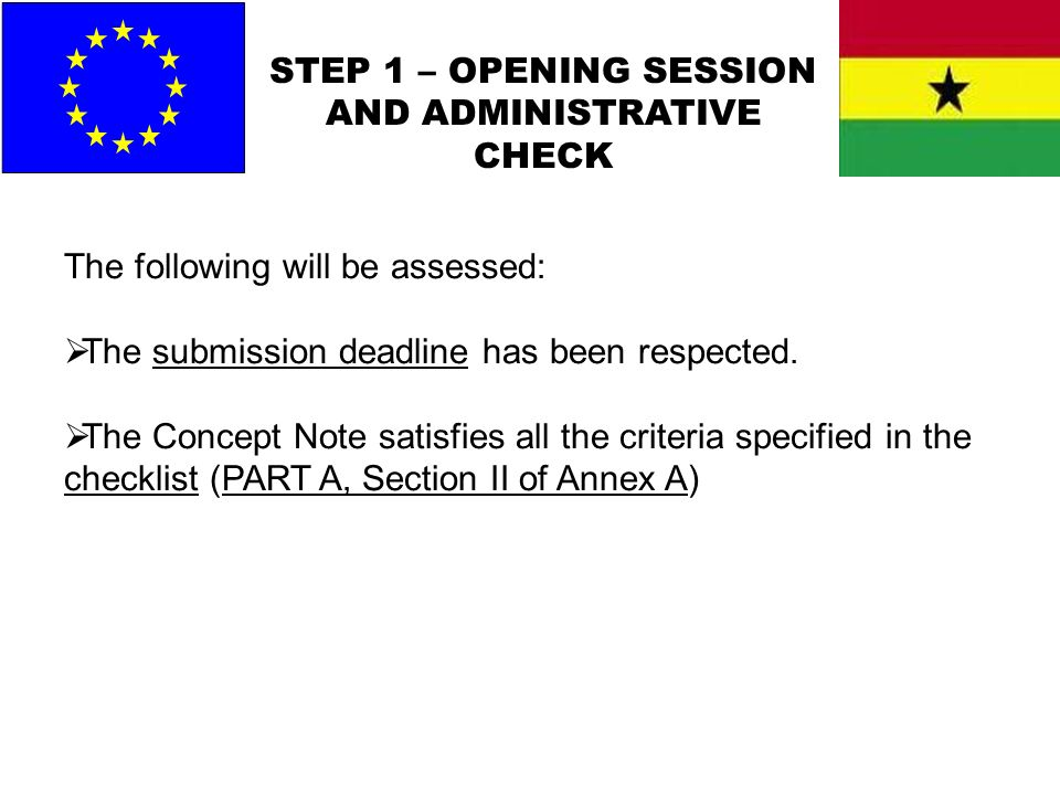 STEP 1 – OPENING SESSION AND ADMINISTRATIVE CHECK