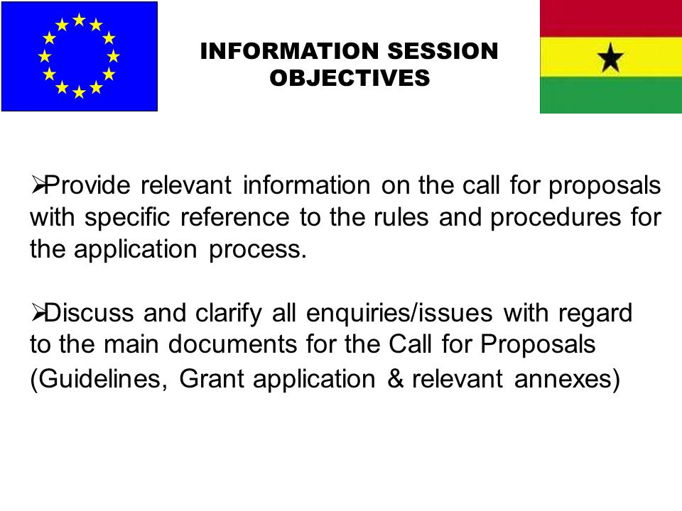 INFORMATION SESSION OBJECTIVES