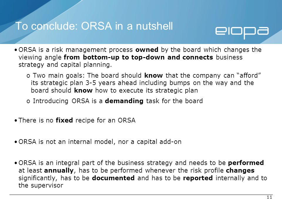 To conclude: ORSA in a nutshell