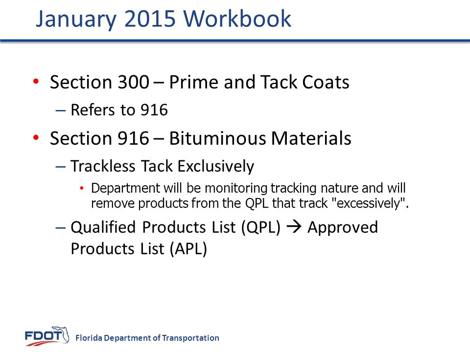 January 2015 Workbook Section 300 – Prime and Tack Coats