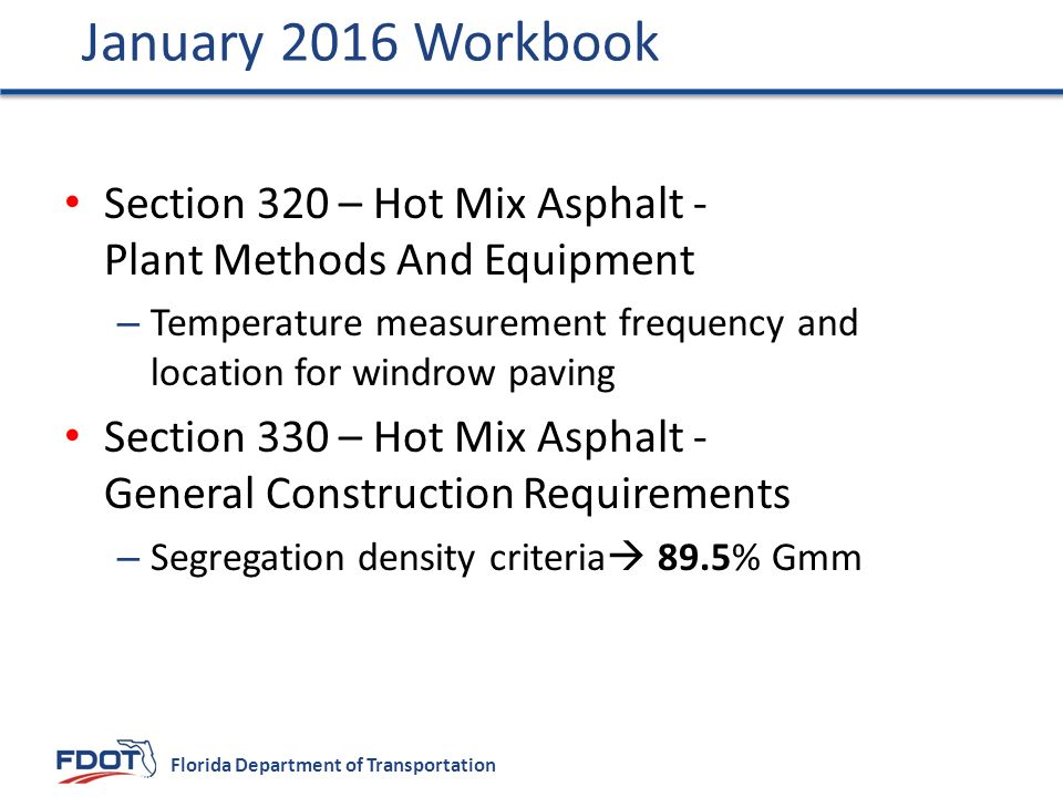 January 2016 Workbook Section 320 – Hot Mix Asphalt - Plant Methods And Equipment.