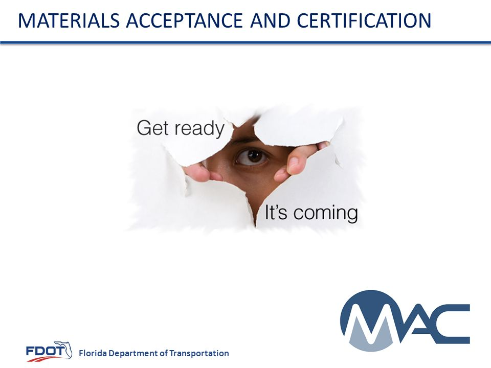 Materials Acceptance and Certification