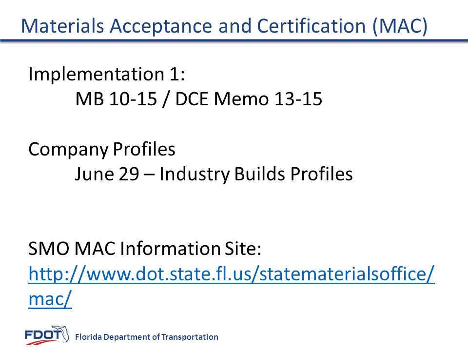 Materials Acceptance and Certification (MAC)