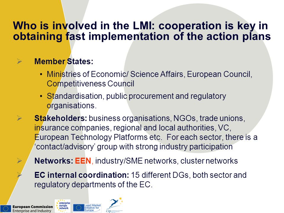 Who is involved in the LMI: cooperation is key in obtaining fast implementation of the action plans