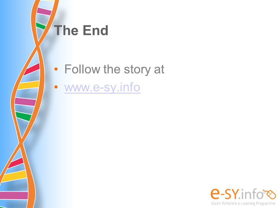 The End Follow the story at www.e-sy.info