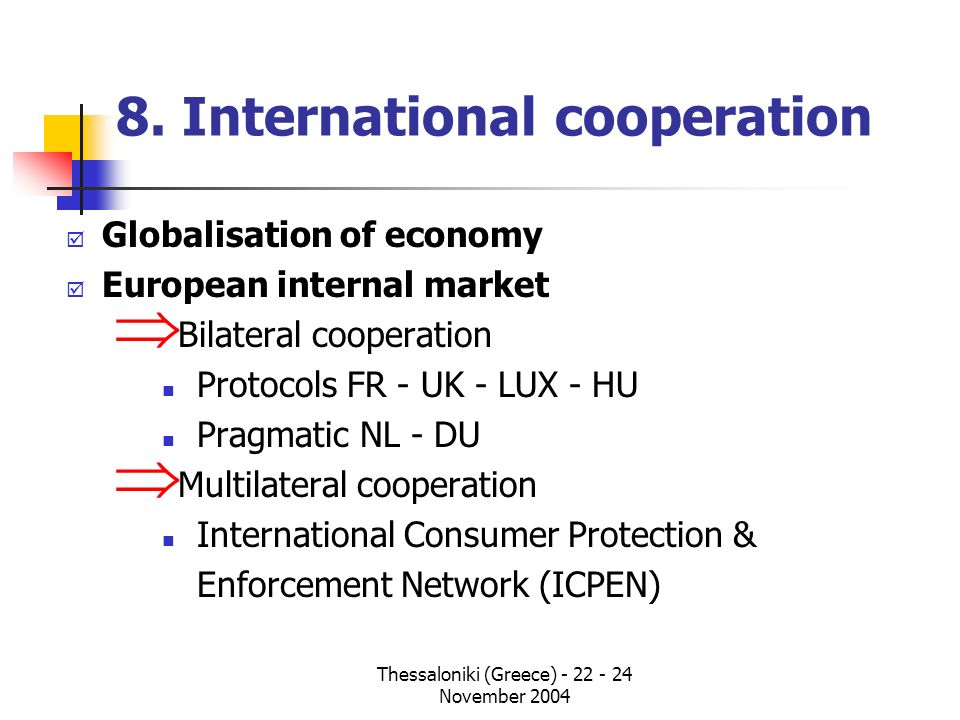 8. International cooperation