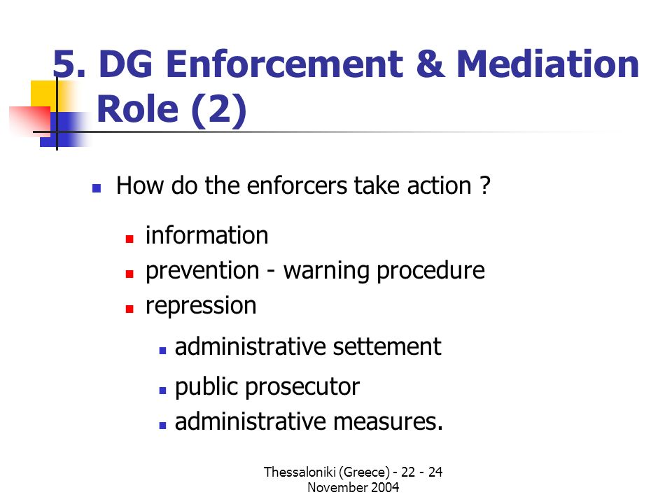 5. DG Enforcement & Mediation Role (2)