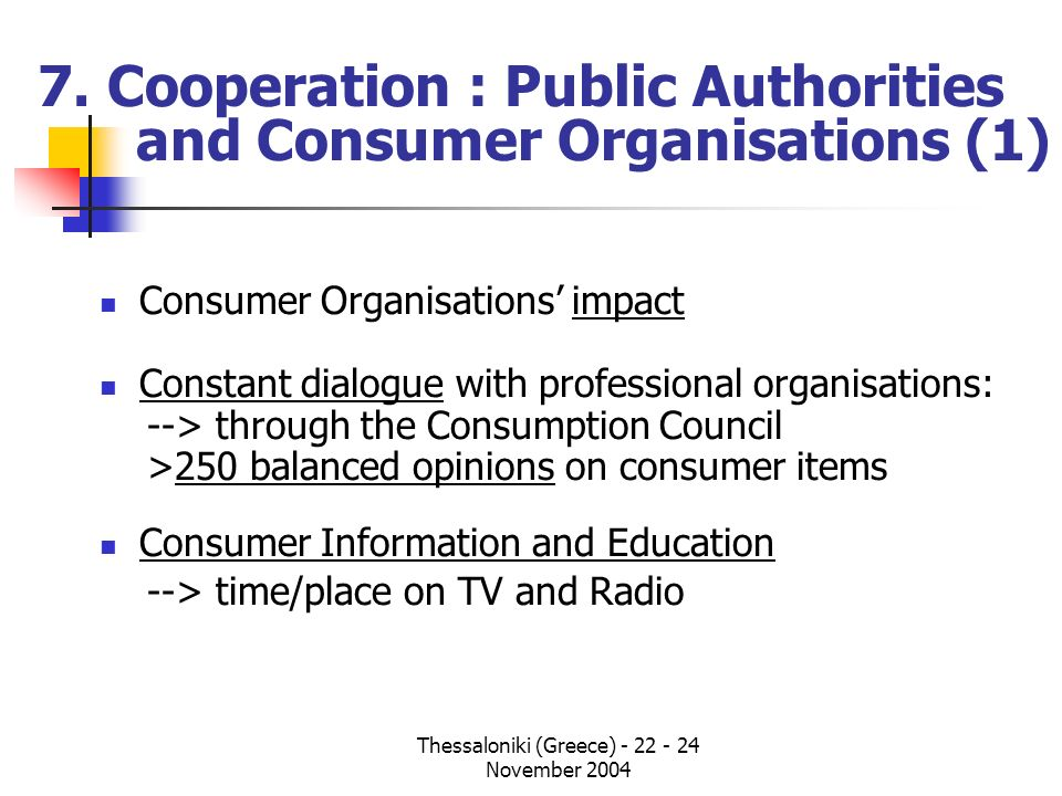 7. Cooperation : Public Authorities and Consumer Organisations (1)