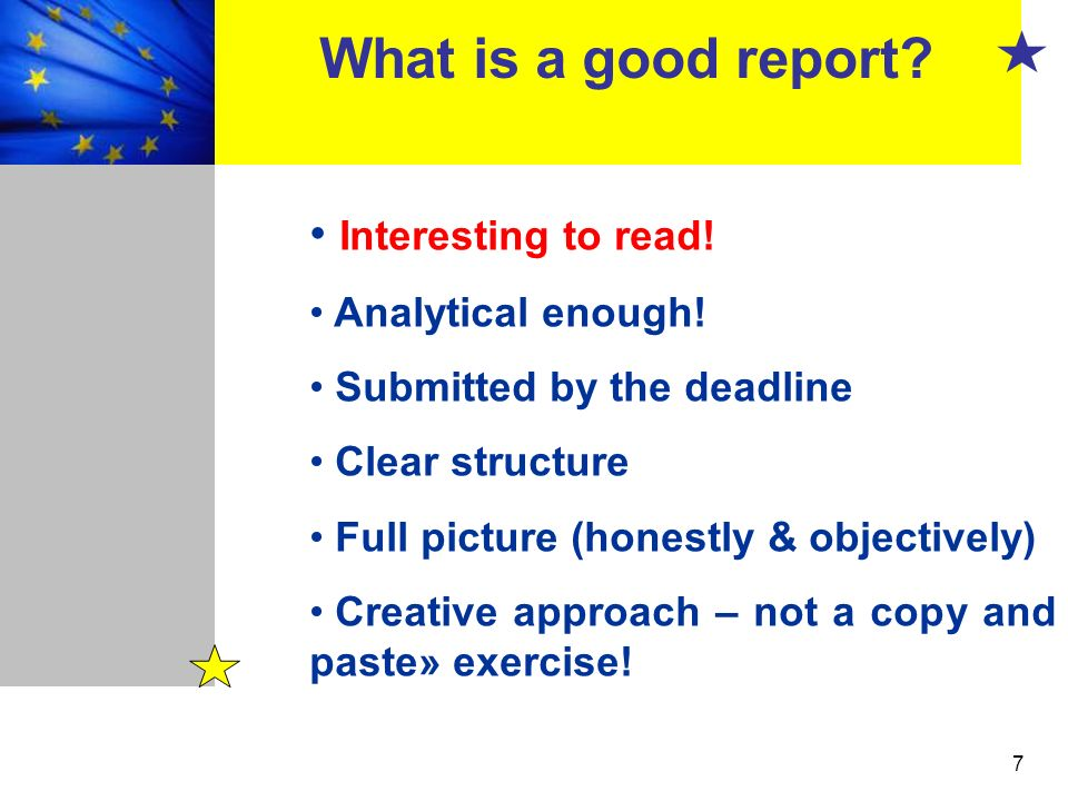 What is a good report Interesting to read! Analytical enough!