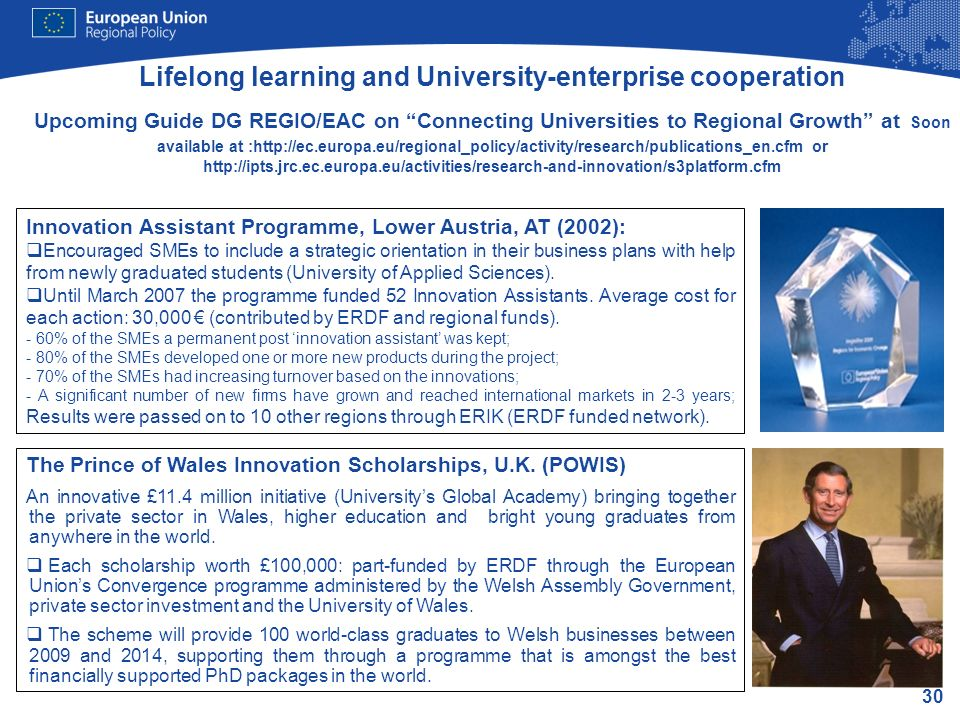 Lifelong learning and University-enterprise cooperation Upcoming Guide DG REGIO/EAC on Connecting Universities to Regional Growth at Soon available at :http://ec.europa.eu/regional_policy/activity/research/publications_en.cfm or http://ipts.jrc.ec.europa.eu/activities/research-and-innovation/s3platform.cfm