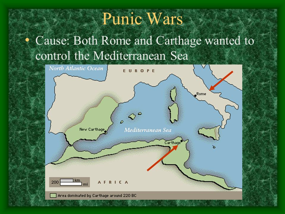 Punic Wars Cause: Both Rome and Carthage wanted to control the Mediterranean Sea