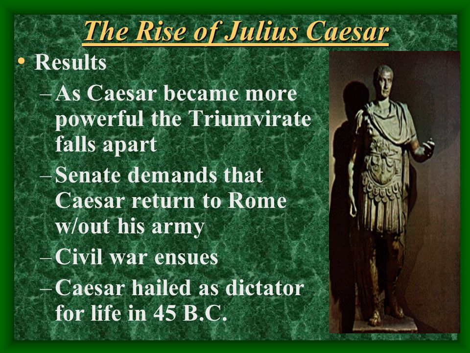 The Rise of Julius Caesar