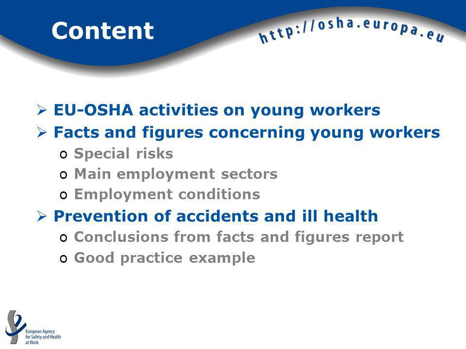 Content EU-OSHA activities on young workers