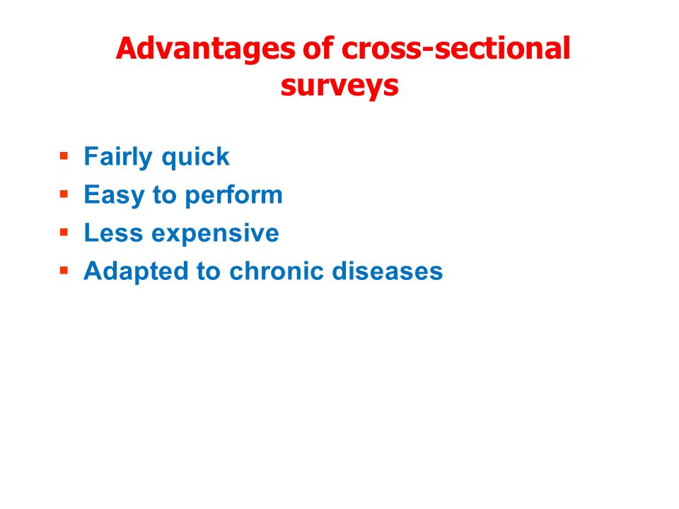 Advantages of cross-sectional surveys
