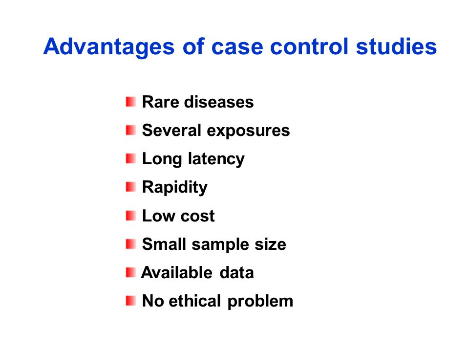 Advantages of case control studies