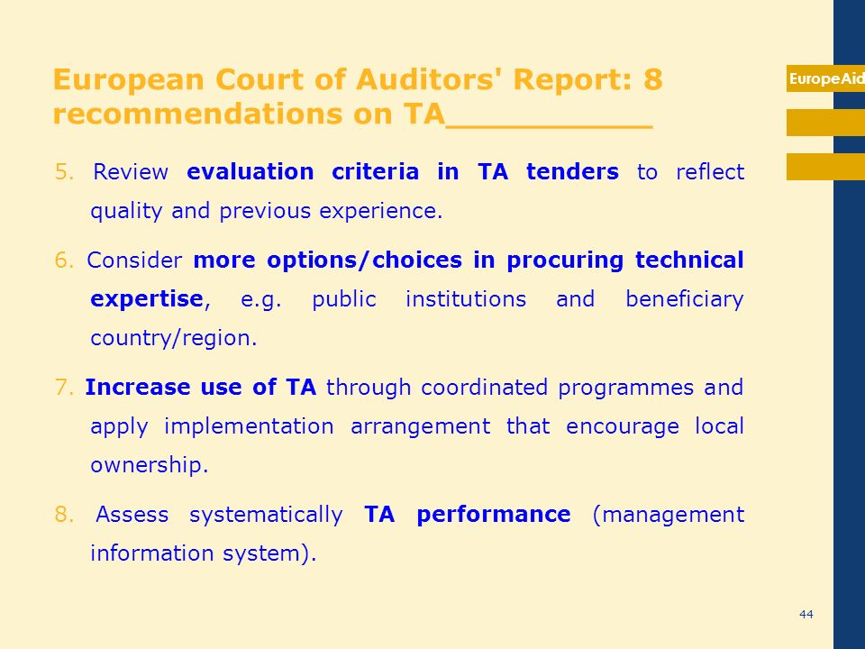 European Court of Auditors Report: 8 recommendations on TA__________