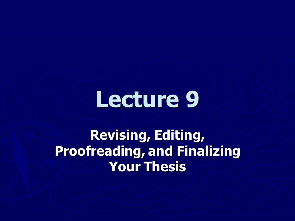 revise dissertation In their book, destination dissertation: a traveler's guide to a done dissertation sonja foss and william waters offer a multi-step approach to revising an article or chapter i present a slightly modified version of it below, that explains, in ten steps, how to revise an article or chapter.