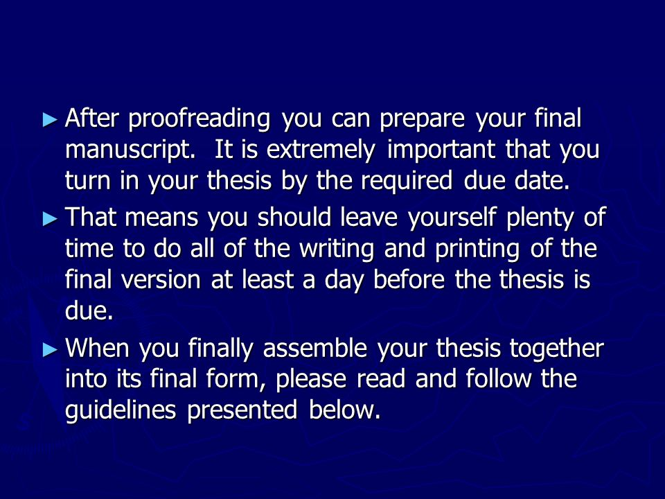 After proofreading your essay you should