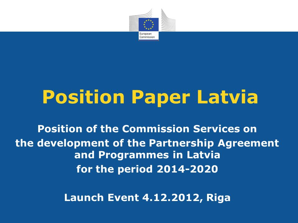 Position Paper Latvia Position of the Commission Services on