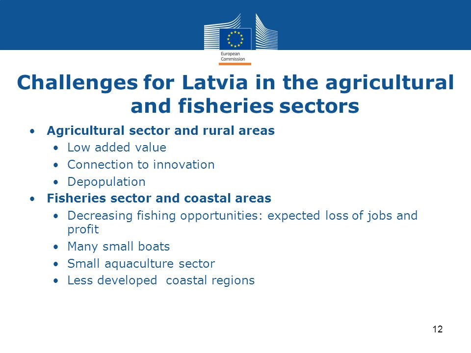 Challenges for Latvia in the agricultural and fisheries sectors