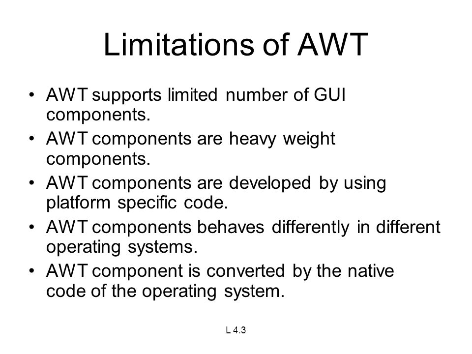 limitations of awt in java