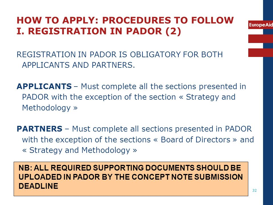 HOW TO APPLY: PROCEDURES TO FOLLOW I. REGISTRATION IN PADOR (2)