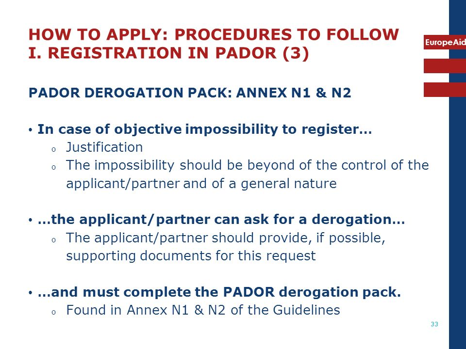 HOW TO APPLY: PROCEDURES TO FOLLOW I. REGISTRATION IN PADOR (3)