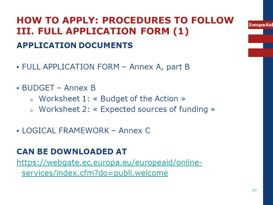 HOW TO APPLY: PROCEDURES TO FOLLOW III. FULL APPLICATION FORM (1)