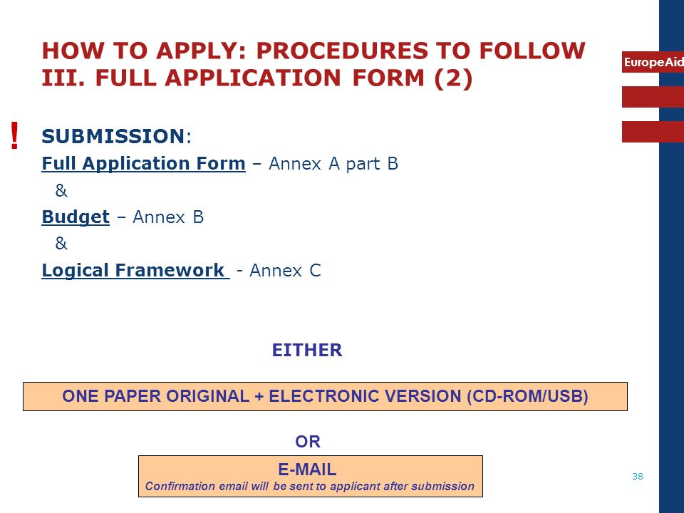 HOW TO APPLY: PROCEDURES TO FOLLOW III. FULL APPLICATION FORM (2)