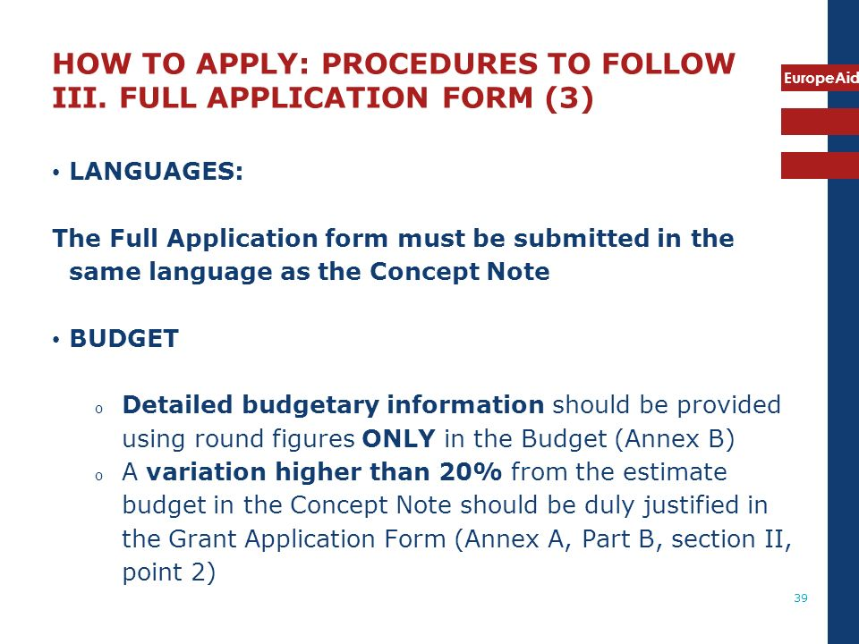 HOW TO APPLY: PROCEDURES TO FOLLOW III. FULL APPLICATION FORM (3)