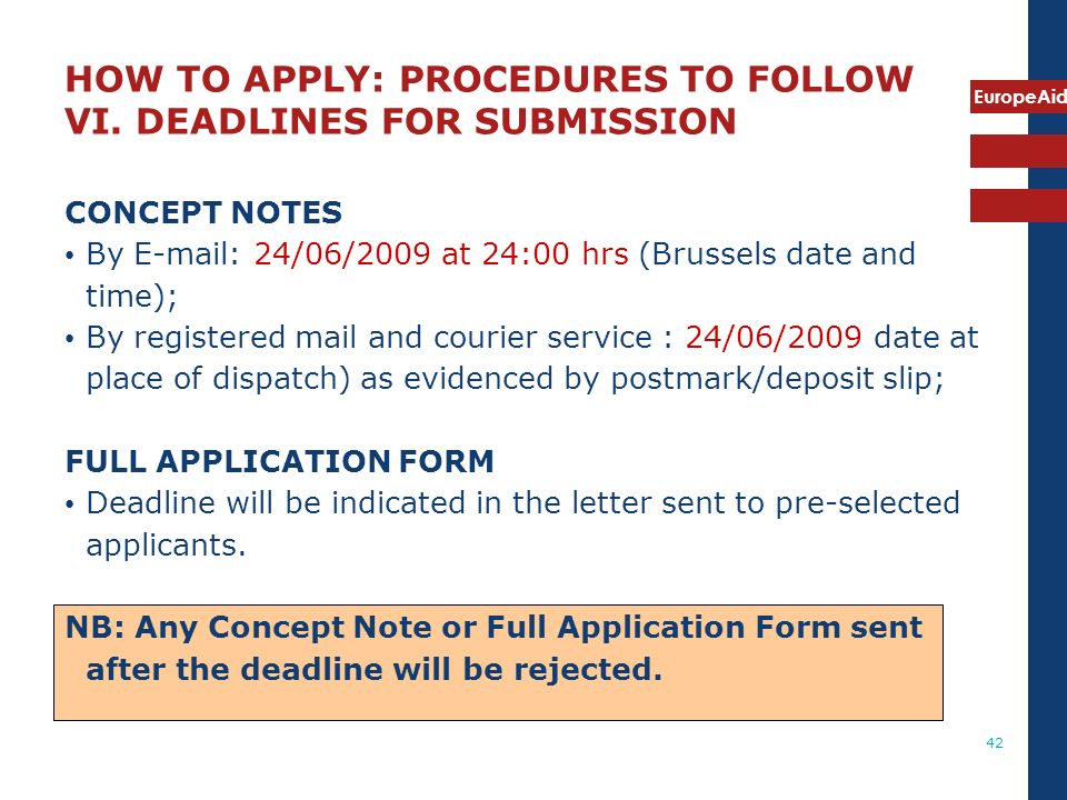 HOW TO APPLY: PROCEDURES TO FOLLOW VI. DEADLINES FOR SUBMISSION