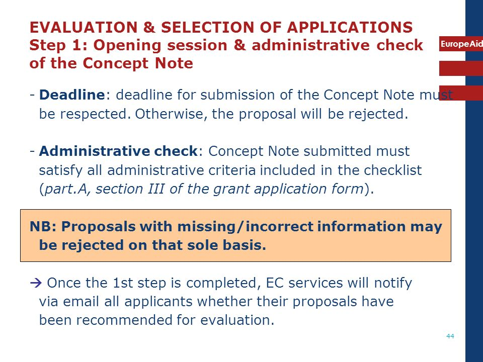 EVALUATION & SELECTION OF APPLICATIONS Step 1: Opening session & administrative check of the Concept Note