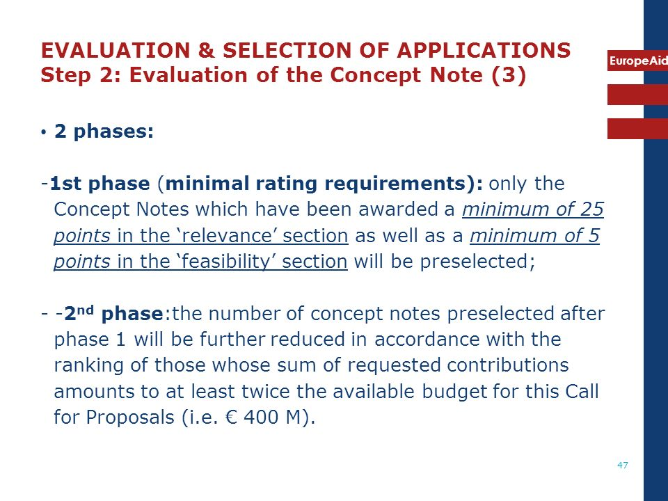 EVALUATION & SELECTION OF APPLICATIONS Step 2: Evaluation of the Concept Note (3)