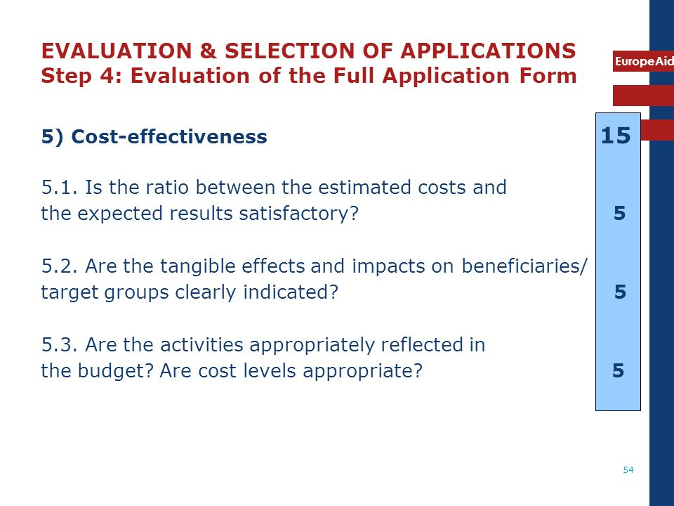 EVALUATION & SELECTION OF APPLICATIONS Step 4: Evaluation of the Full Application Form
