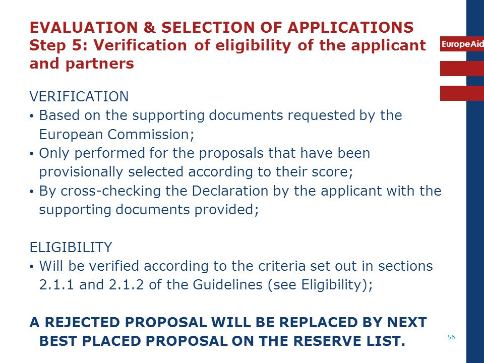 EVALUATION & SELECTION OF APPLICATIONS Step 5: Verification of eligibility of the applicant and partners
