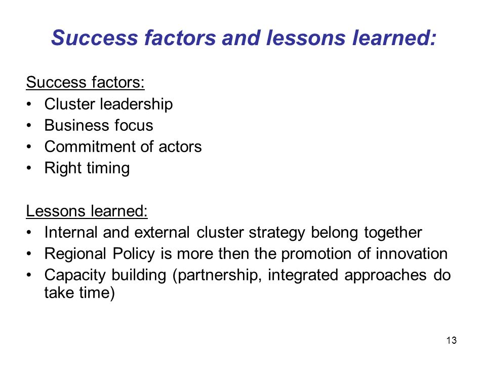 Success factors and lessons learned: