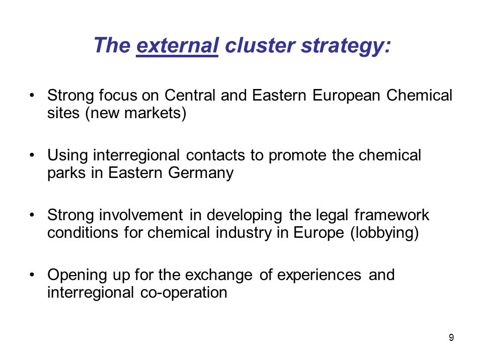 The external cluster strategy:
