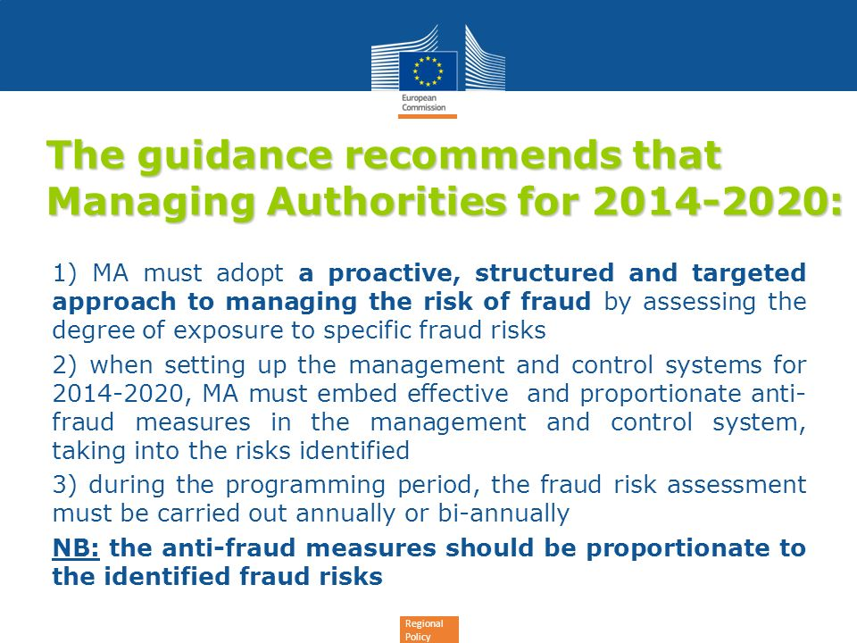 The guidance recommends that Managing Authorities for 2014-2020: