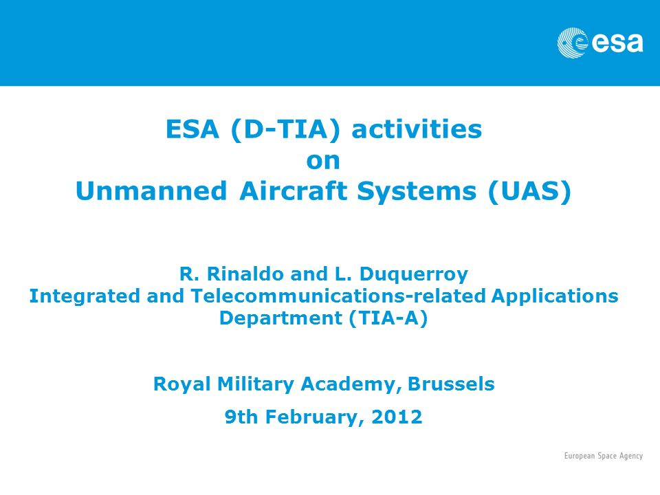 ESA (D-TIA) activities on Unmanned Aircraft Systems (UAS) R
