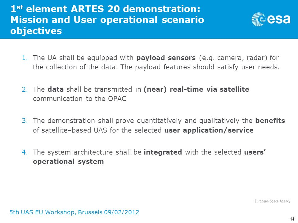 1st element ARTES 20 demonstration: Mission and User operational scenario objectives